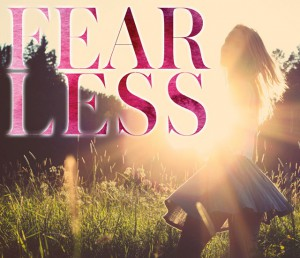 Living Fearless